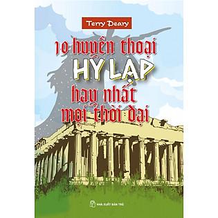 10 Huyền Thoại Hy Lạp Hay Nhất Mọi Thời Đại