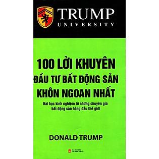 Trump - 100 Lời Khuyên Đầu Tư Bất Động Sản Khôn Ngoan Nhất (2014)