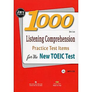 1000 Listening Comprehension Practice Test Items For The New Toeic Test (Gồm 1 Đĩa MP3 CD) - Tái Bản 2016