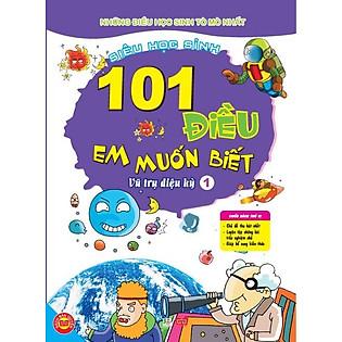101 Điều Em Muốn Biết - T1 - Vũ Trụ Diệu Kỳ