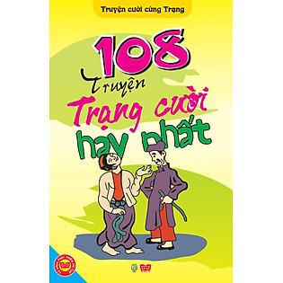 108 Truyện Trạng Cười Hay Nhất (Tái Bản) - Đinh Tị