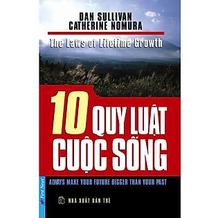 10 Quy Luật Cuộc Sống (Tái Bản 2012)