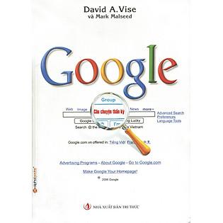 Google - Câu Chuyện Thần Kỳ (Tái Bản 2013)