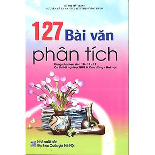 127 Bài Văn Phân Tích 10 - 11 - 12