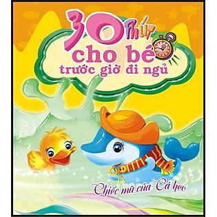 30 Phút Cho Bé Trước Giờ Đi Ngủ - Chiếc Mũ Của Cá Heo