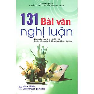 131 Bài Văn Nghị Luận 10 - 11 - 12