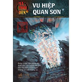 Ma Thổi Đèn 8 - Vu Hiệp Quan Sơn (2 Tập)
