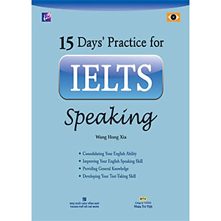 15 Days' Practice For IELTS Speaking (Kèm CD)