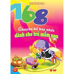 168 Chuyện Kể Hay Nhất Dành Cho Trẻ Mầm Non