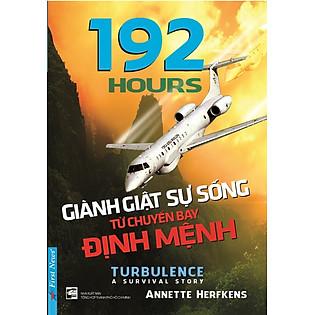 192 Hours - Giành Giật Sự Sống Từ Chuyến Bay Định Mệnh