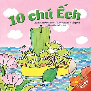 Truyện Ehon Nhật Bản - 10 Chú Ếch