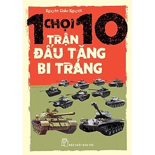 1 Chọi 10 - Trận Đấu Tăng Bi Tráng