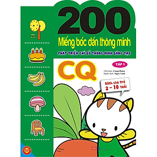 200 Miếng Bóc Dán Thông Minh Phát Triển Chỉ Số Thông Minh Sáng Tạo CQ - Tập 1 (Dành Cho Trẻ 2-10 Tuổi)