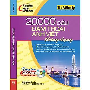 20.000 Câu Đàm Thoại Anh - Việt Thông Dụng (Kèm CD)