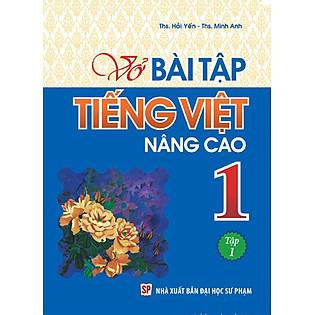 Vở Bài Tập Tiếng Việt Nâng Cao Lớp 1 - Tập 1