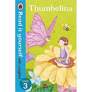 Read It Yourself With Ladybird Thumbelina (Hardcover)