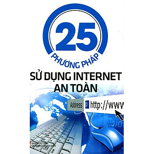 25 Phương Pháp Sử Dụng Internet An Toàn