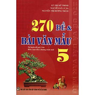 270 Đề Và Bài Văn Mẫu Lớp 5