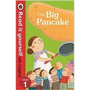 The Read It Yourself With Ladybird The Big Pancake Level 3 (Hardcover)