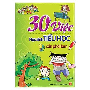 30 Việc Học Sinh Tiểu Học Cần Phải Làm