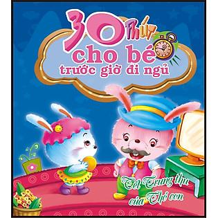 30 Phút Cho Bé Trước Giờ Đi Ngủ - Tết Trung Thu Của Thỏ Con
