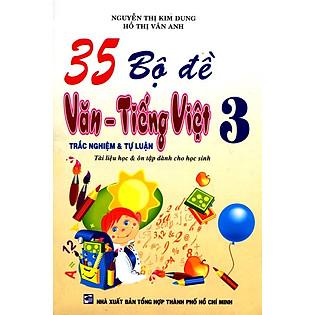 35 Bộ Đề Văn - Tiếng Việt Lớp 3