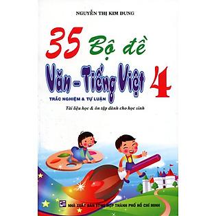 35 Bộ Đề Văn - Tiếng Việt Lớp 4