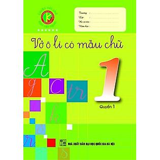 Vở Ô Li Có Mẫu Chữ Lớp 1 (Quyển 1) (2014)