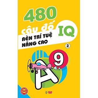 """""""480 Câu Đố Rèn Luyện Trí Tuệ, Nâng Cao IQ - Tập 2"""""""