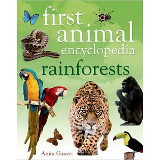 First Animal Encyclopedia: Rainforests