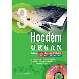 Học Đệm Organ (Tập 3) - Kèm CD
