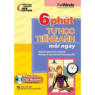 6 Phút Tự Học Tiếng Anh Mỗi Ngày Kèm CD (Sách 2 Màu) - Tái Bản