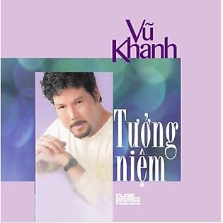 Vũ Khanh - Tưởng Niệm (CD)