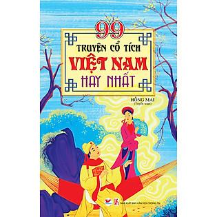 99 Truyện Cổ Tích Việt Nam Hay Nhất