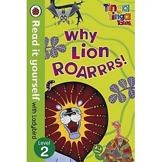 Tinga Tinga Tales: Why Lion Roarrrs (Hardcover)
