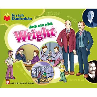Tủ Sách Danh Nhân - Anh Em Nhà Wright