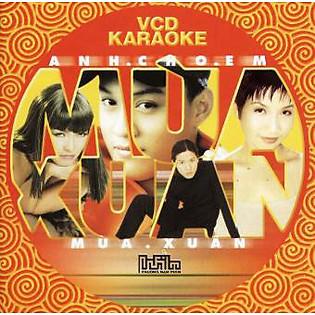 Anh Cho Em Mùa Xuân (VCD)