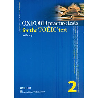 Oxford Practice Tests For The TOEIC Test 2 + CD (Tái Bản)