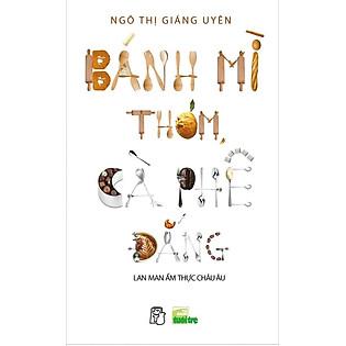 """""""Bánh Mì Thơm, Cà Phê Đắng"""""""