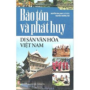 Bảo Tồn Và Phát Huy Di Sản Văn Hóa Việt Nam