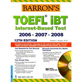 Barron's Toefl IBT Internet Based Test 12Th - Kèm CD