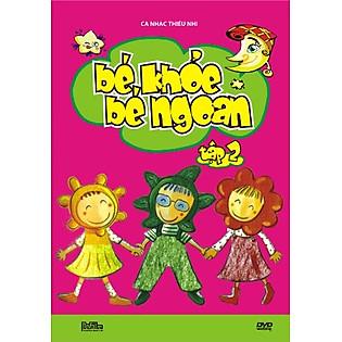 Bé Khỏe Bé Ngoan 2 (DVD)