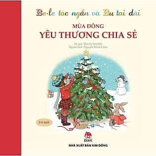Be-Le Tóc Ngắn Và Bu Tai Dài - Mùa Đông - Yêu Thương Chia Sẻ