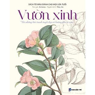 Bộ Sách Tô Màu Dành Cho Mọi Lứa Tuổi - Sách Có Màu: Vườn Xinh