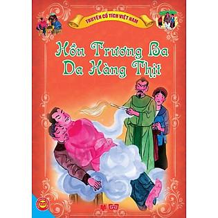 Cổ Tích Việt Nam - Hồn Trương Ba Da Hàng Thịt