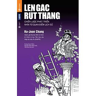 Lên Gác Rút Thang (Tái Bản 2016)