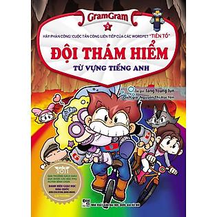 Gram Gram - Đội Thám Hiểm Từ Vựng Tiếng Anh (Tập 2)