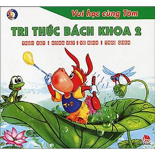 Vui Học Cùng Tôm - Tri Thức Bách Khoa 2