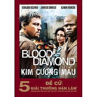 Kim Cương Máu - Blood Diamond(DVD9)