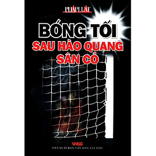 Bóng Tối Sau Hào Quang Sân Cỏ
